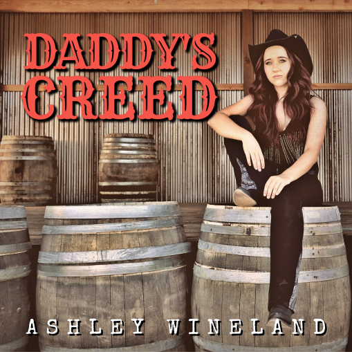 Ashley Wineland Daddy's Creed